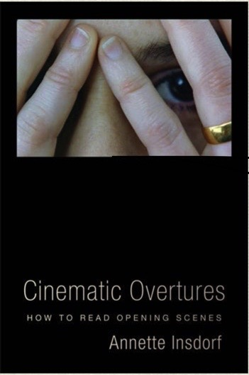 Prof. Annette Insdorf on her new book: Cinematic Overtures